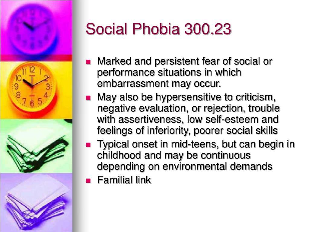 Social Phobia 300.23