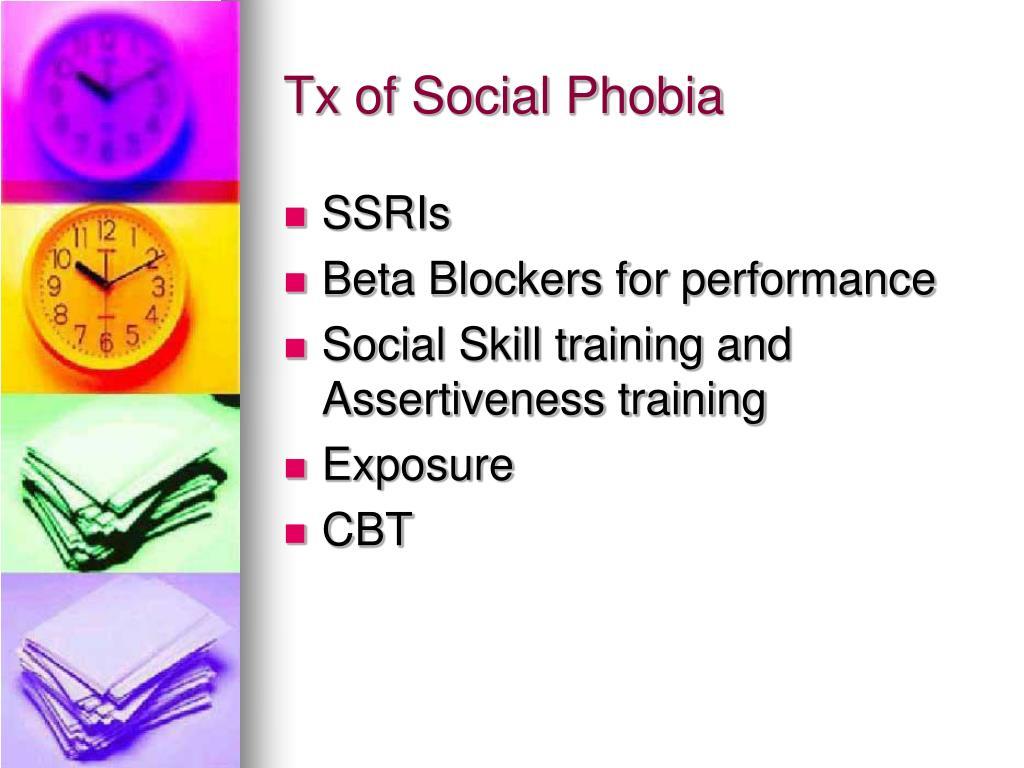 Tx of Social Phobia