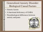 generalized anxiety disorder biological causal factors