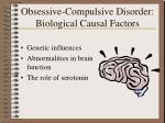 obsessive compulsive disorder biological causal factors