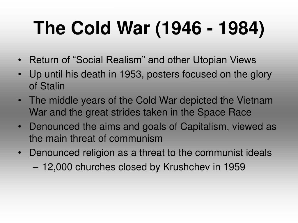 The Cold War (1946 - 1984)