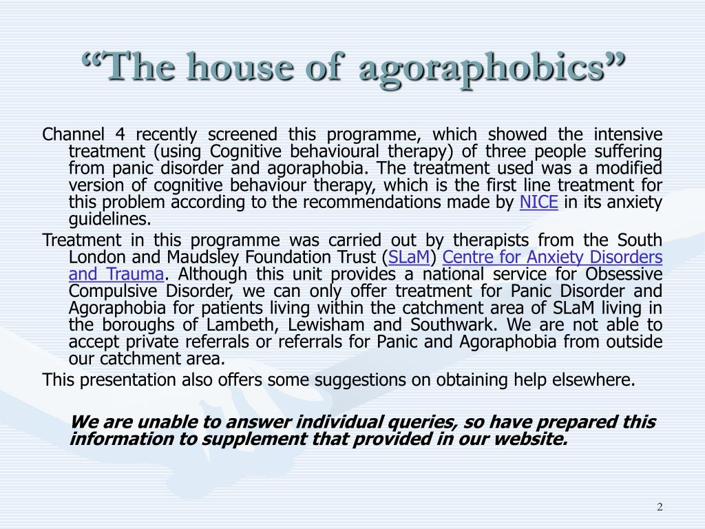 """The house of agoraphobics"""