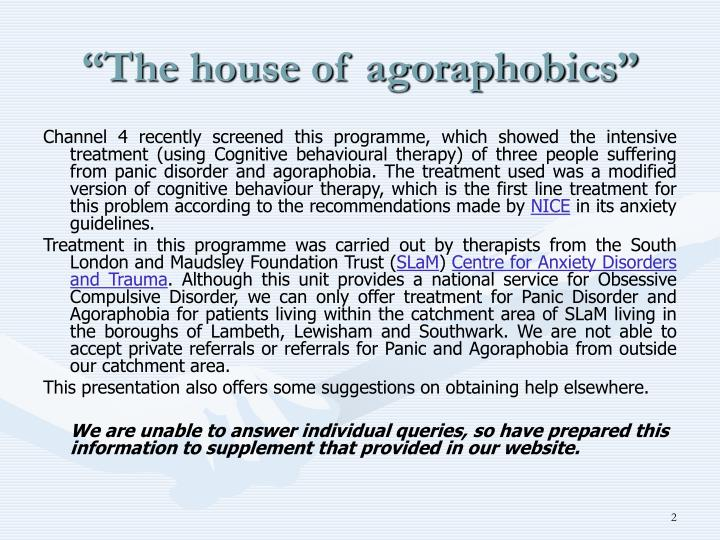 The house of agoraphobics
