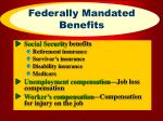 federally mandated benefits
