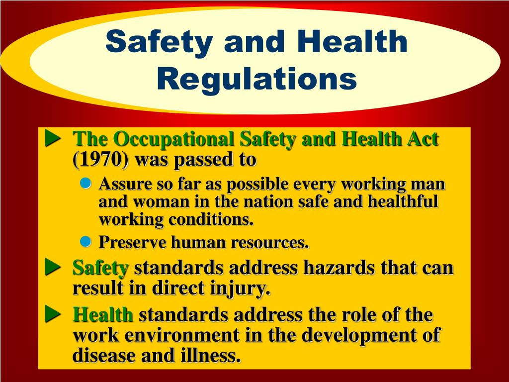 Safety and Health Regulations
