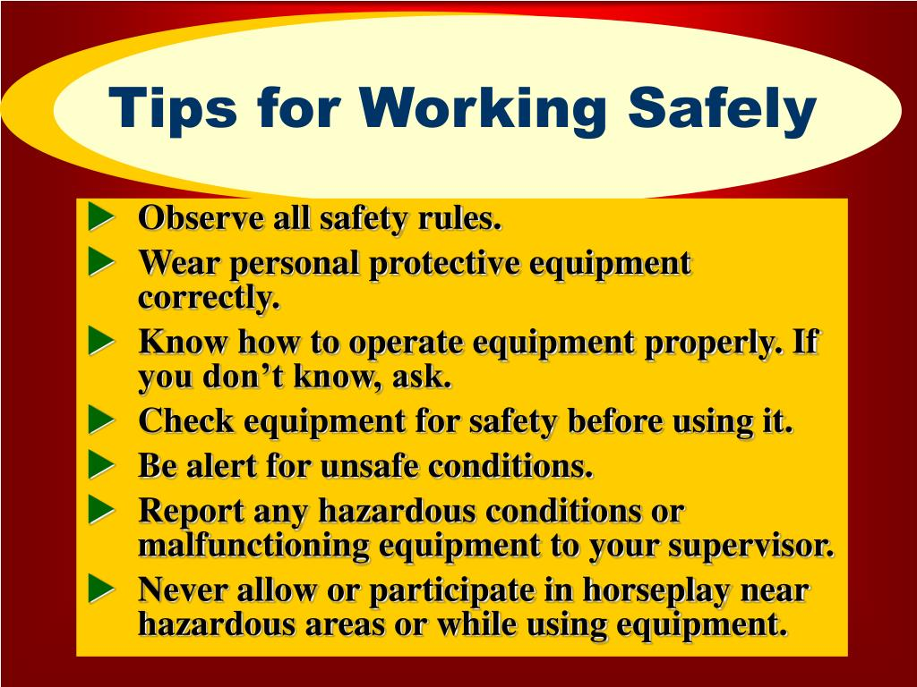 Tips for Working Safely