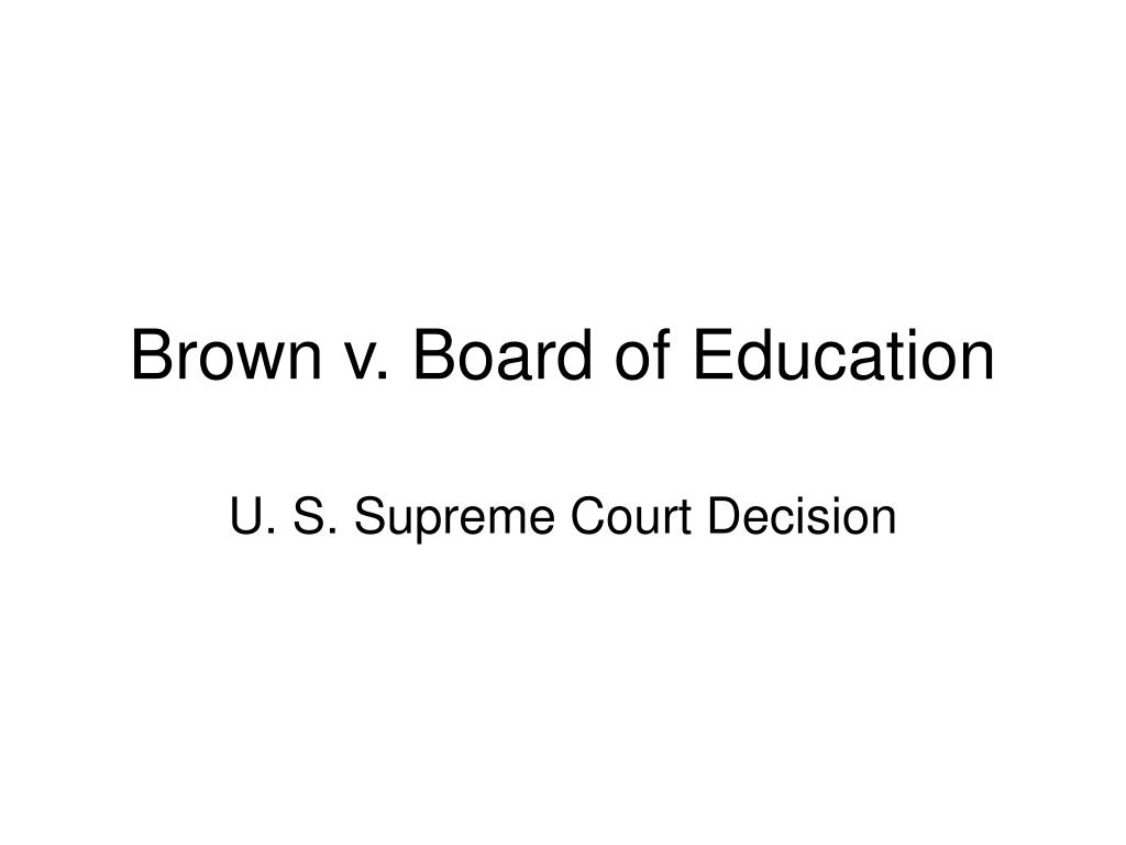 "a case study of brown v board of education of topeka Summary brown v board of education was a landmark case in the united states  supreme court in which the doctrine of ""separate but equal,"" specifically in."