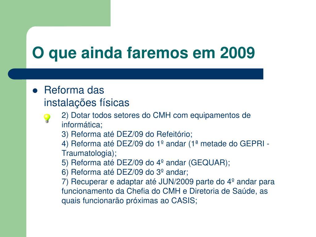 O que ainda faremos em 2009