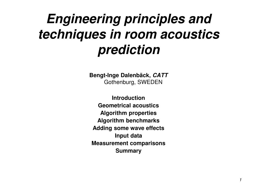 Engineering principles and techniques in room acoustics prediction