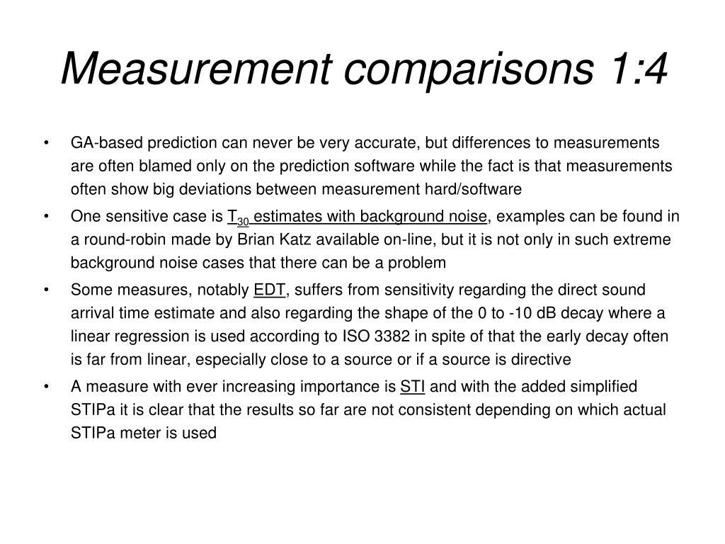 Measurement comparisons 1:4