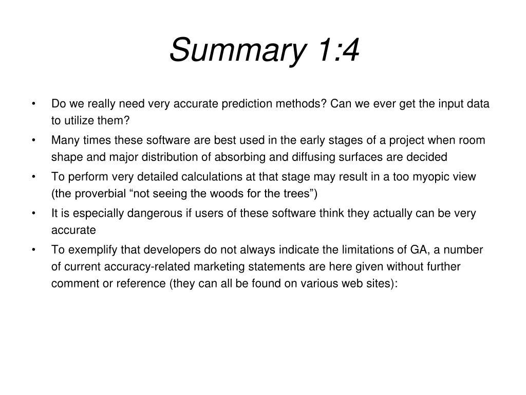 Summary 1:4