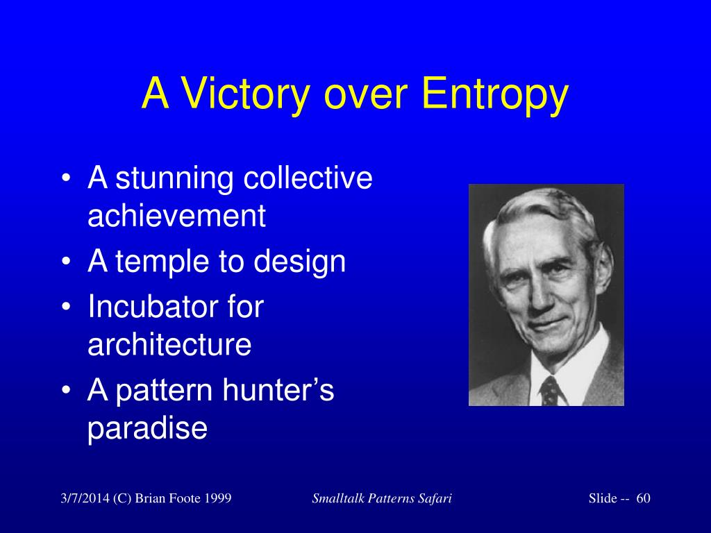 A Victory over Entropy