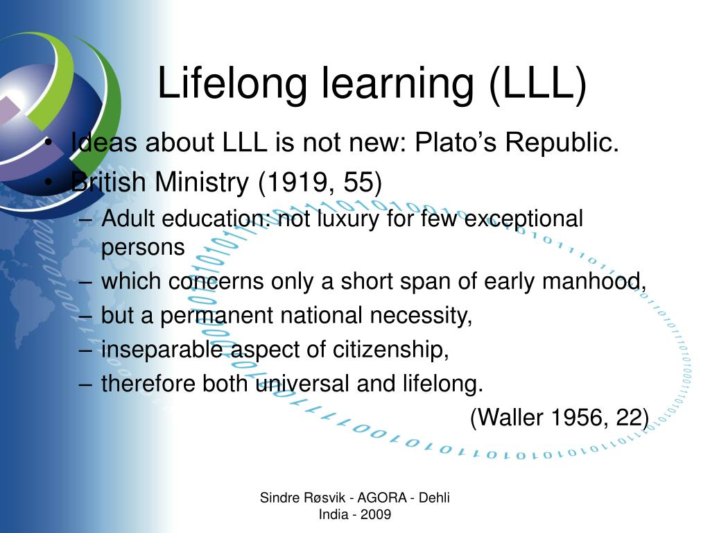 Lifelong learning (LLL)