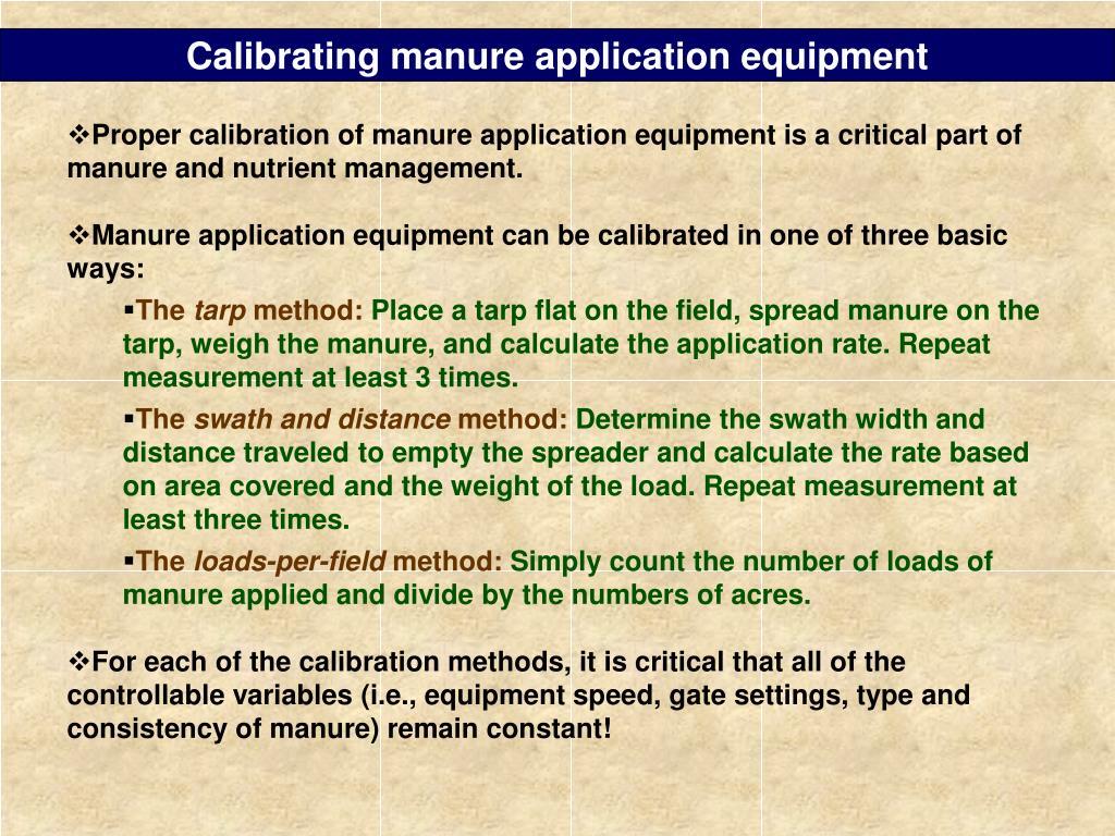 Calibrating manure application equipment