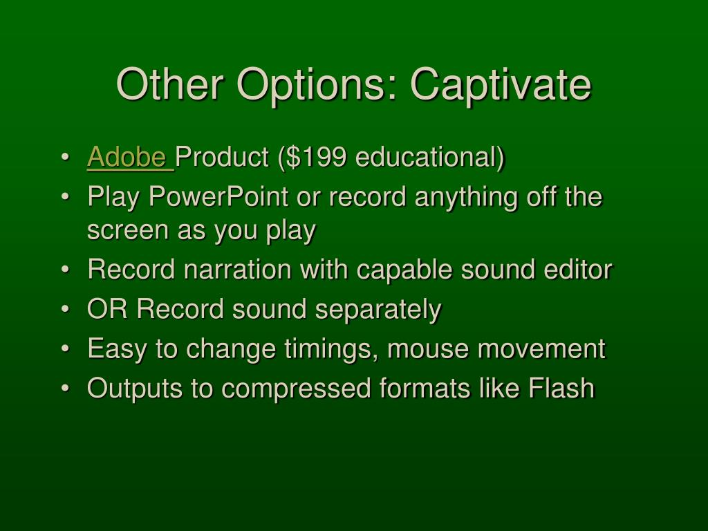 Other Options: Captivate