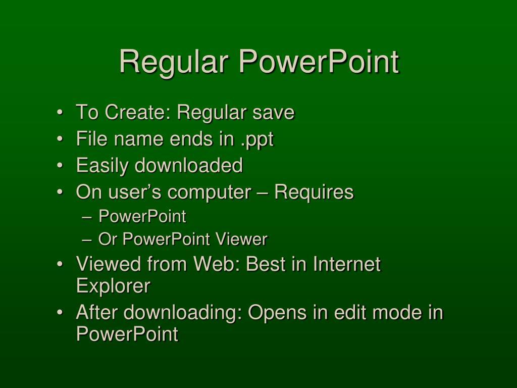 Regular PowerPoint