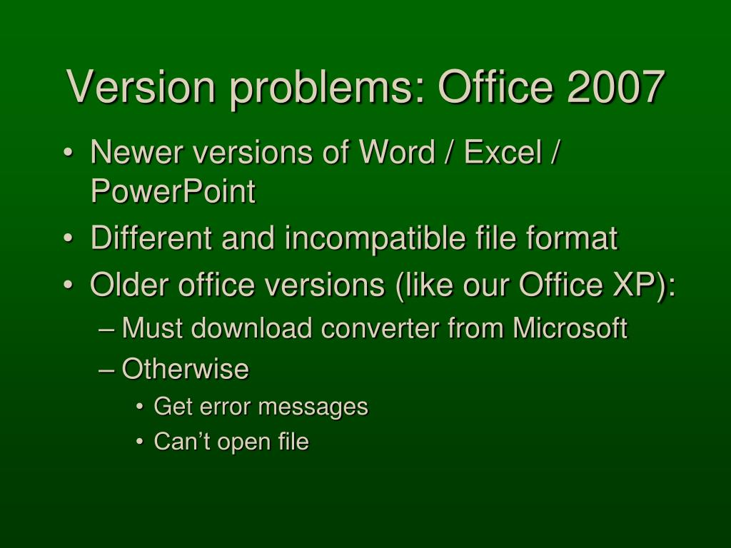 Version problems: Office 2007