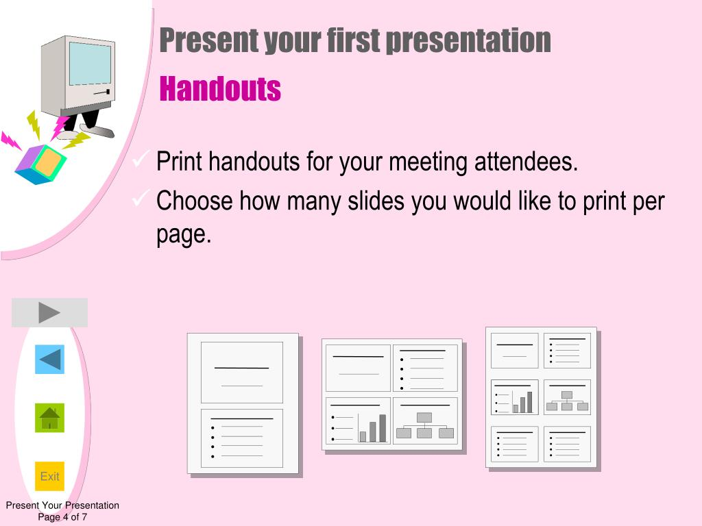 Present your first presentation