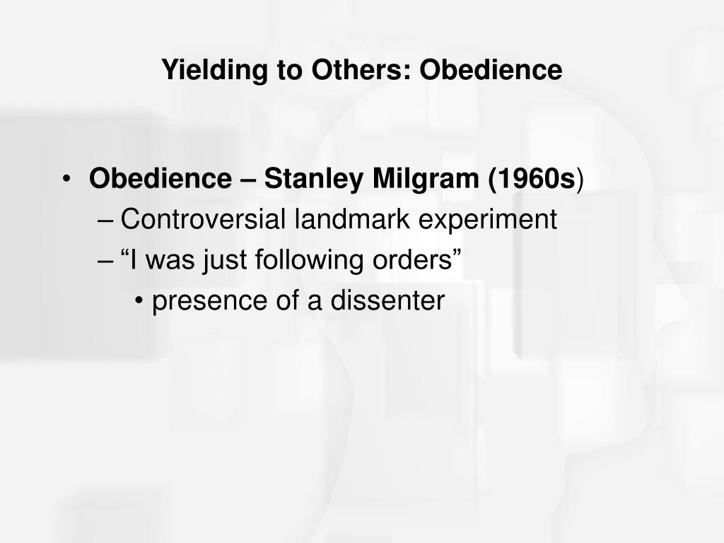 Yielding to Others: Obedience