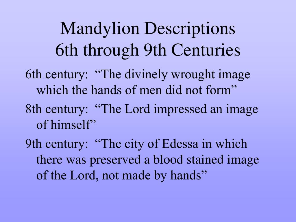 Mandylion Descriptions