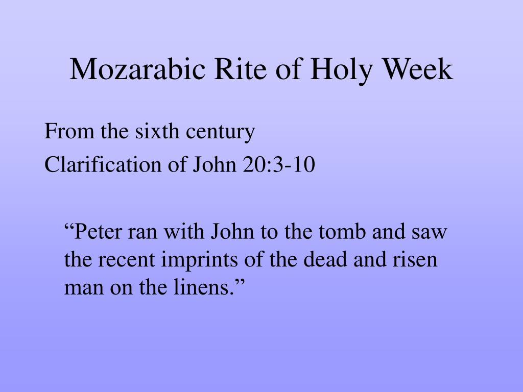 Mozarabic Rite of Holy Week