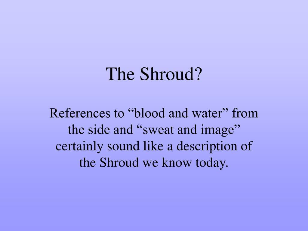The Shroud?