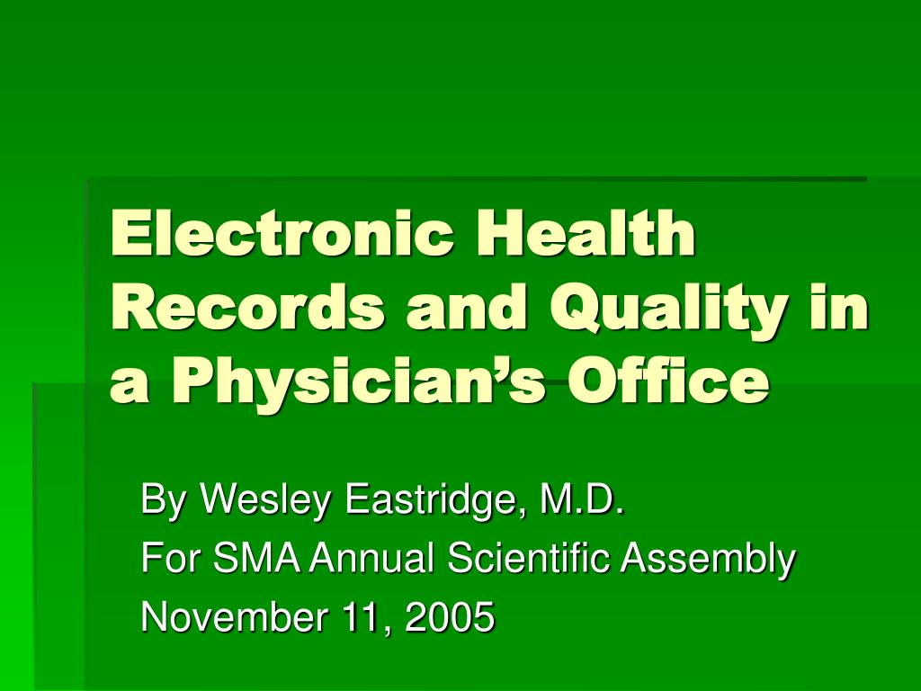 Electronic Health Records and Quality in a Physician's Office