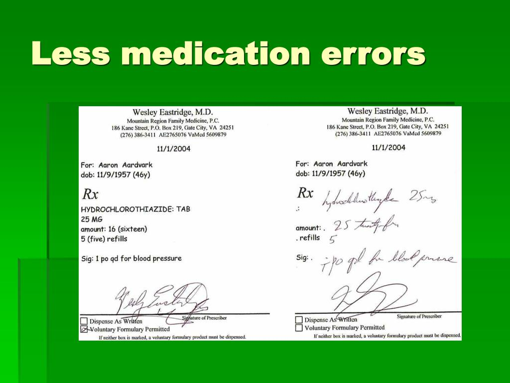 Less medication errors