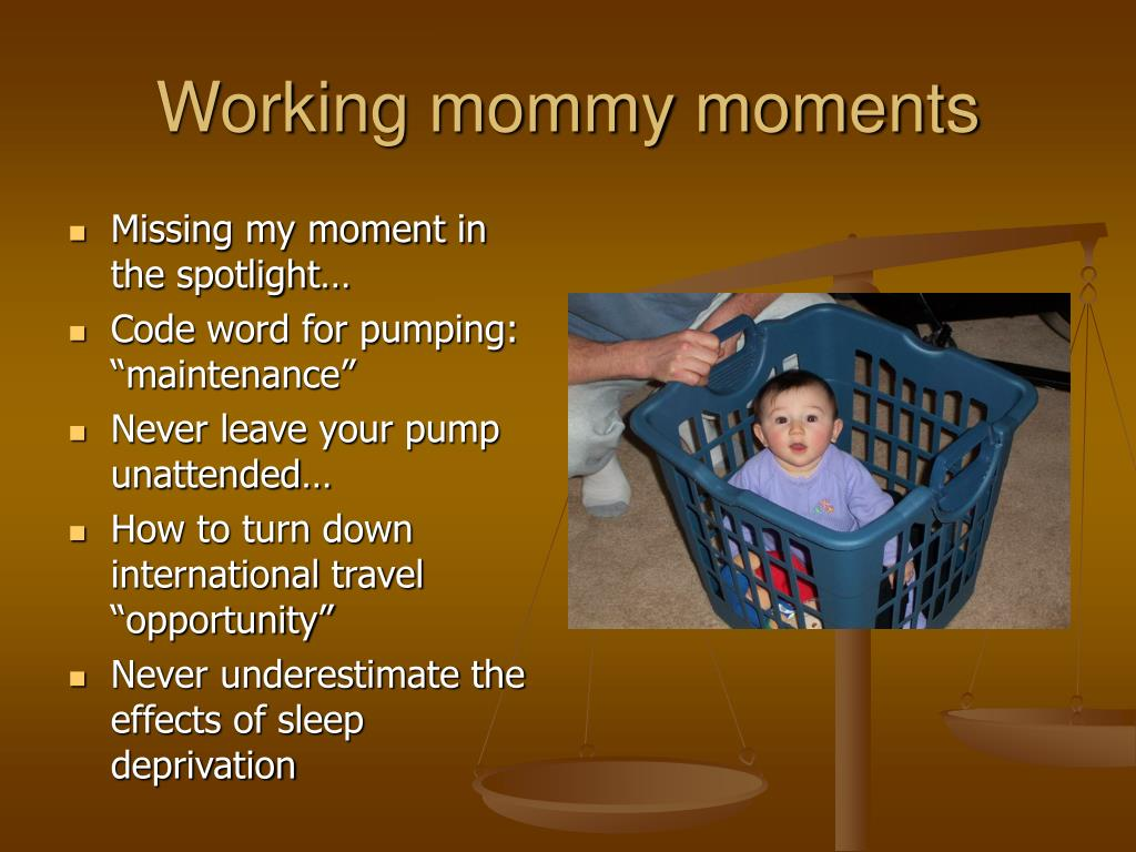 Working mommy moments