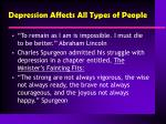 depression affects all types of people