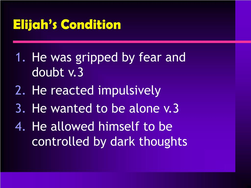 Elijah's Condition