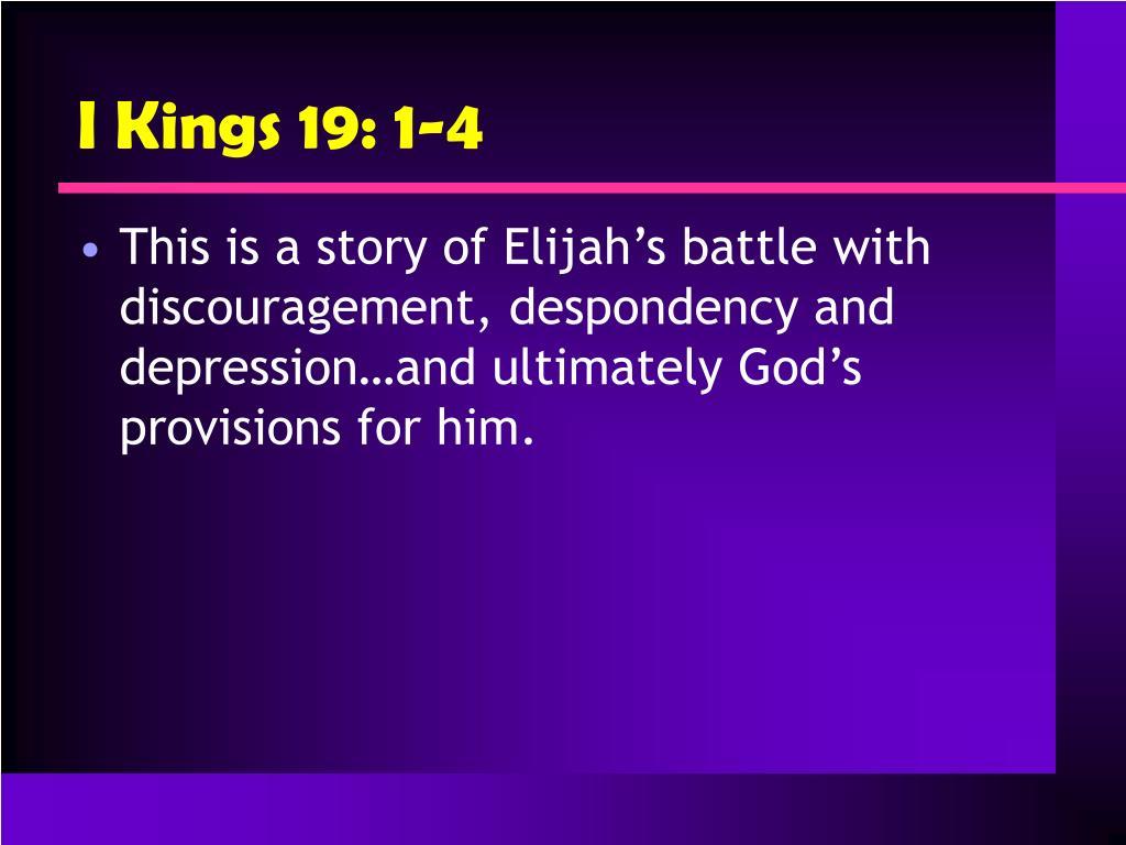 I Kings 19: 1-4