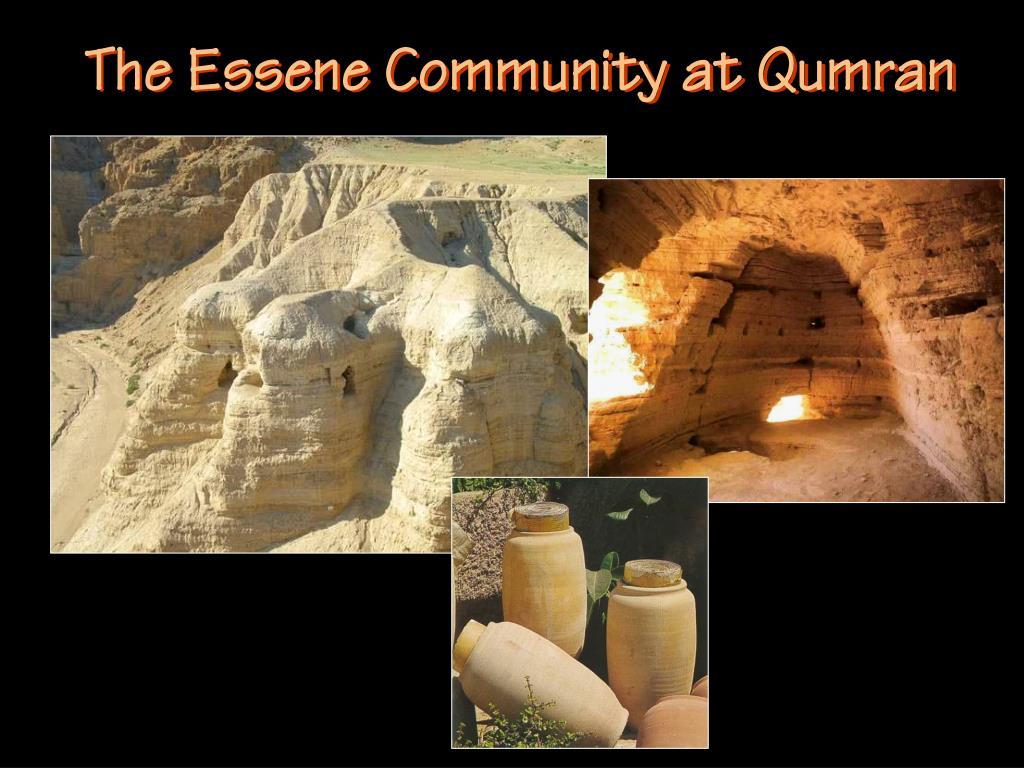 The Essene Community at Qumran