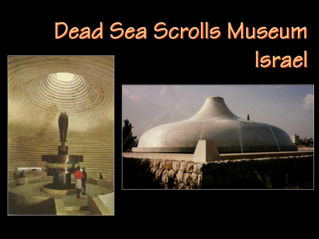 Dead Sea Scrolls Museum