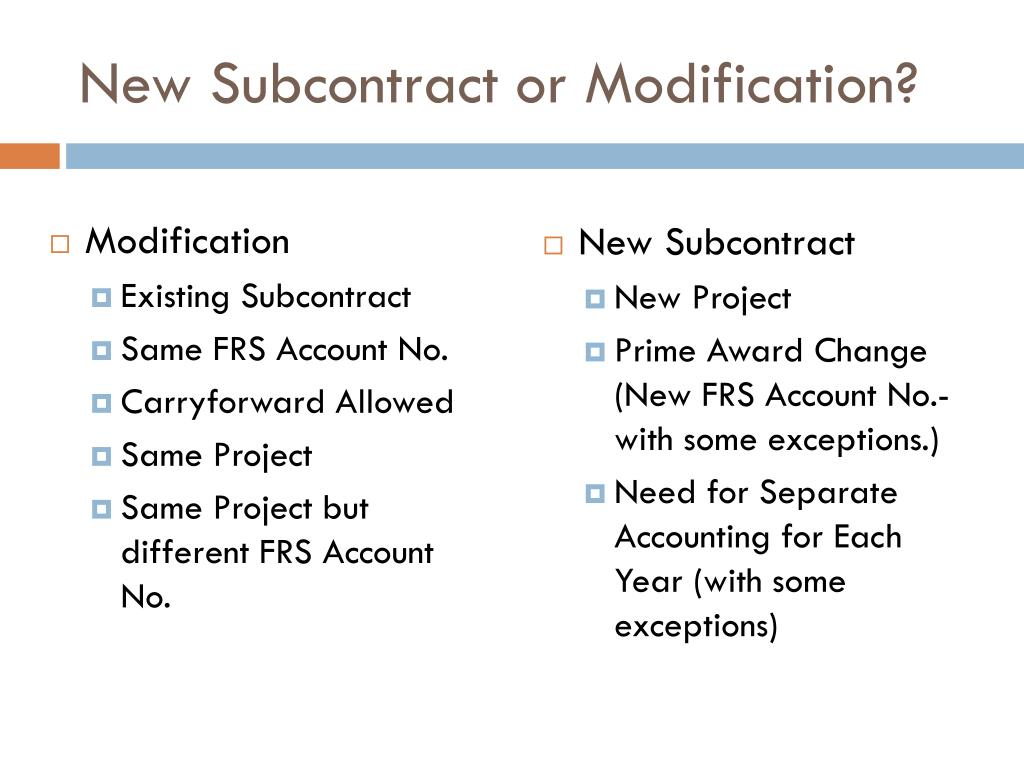 New Subcontract or Modification?