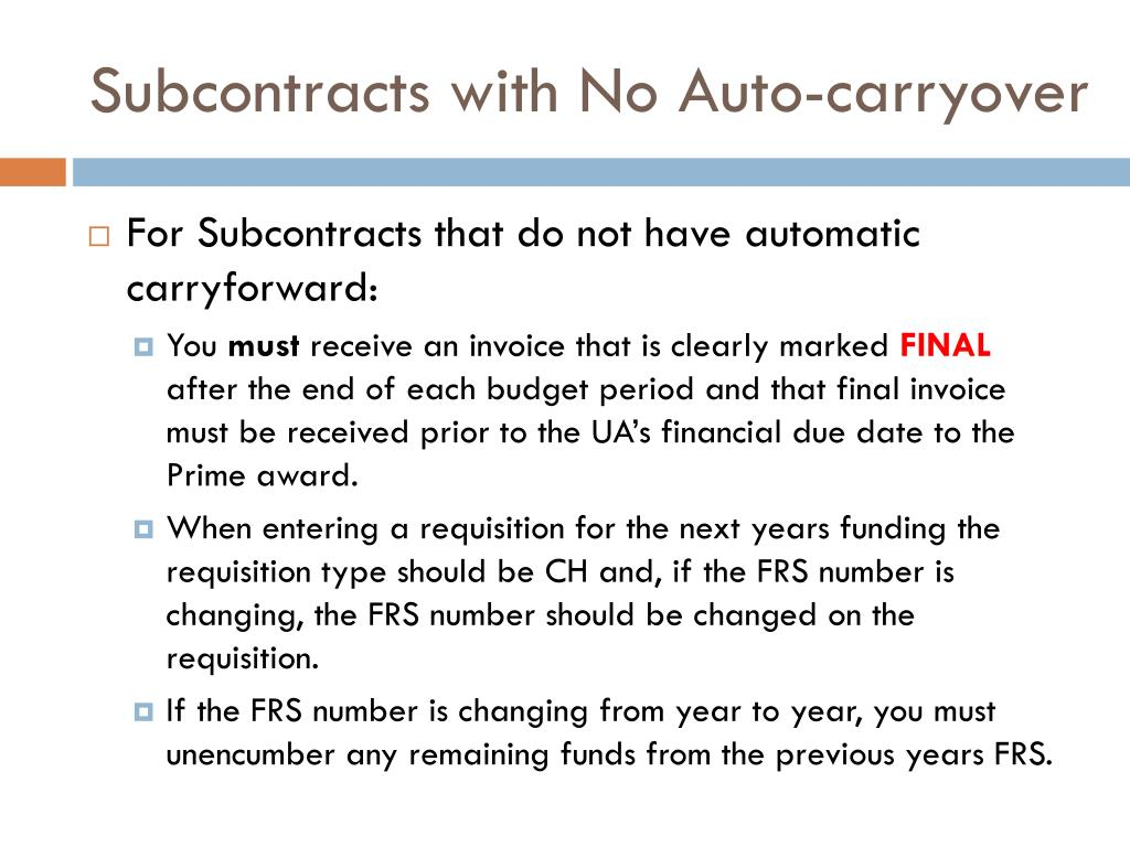 Subcontracts with No Auto-carryover