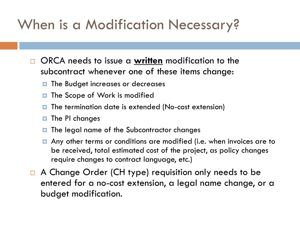 When is a Modification Necessary?