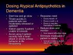 dosing atypical antipsychotics in dementia