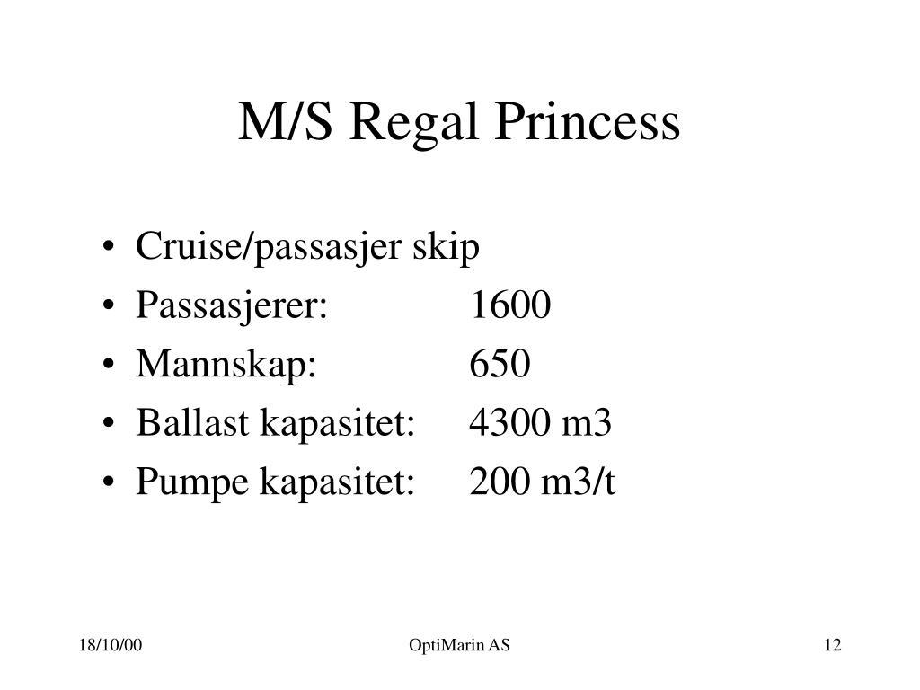 M/S Regal Princess