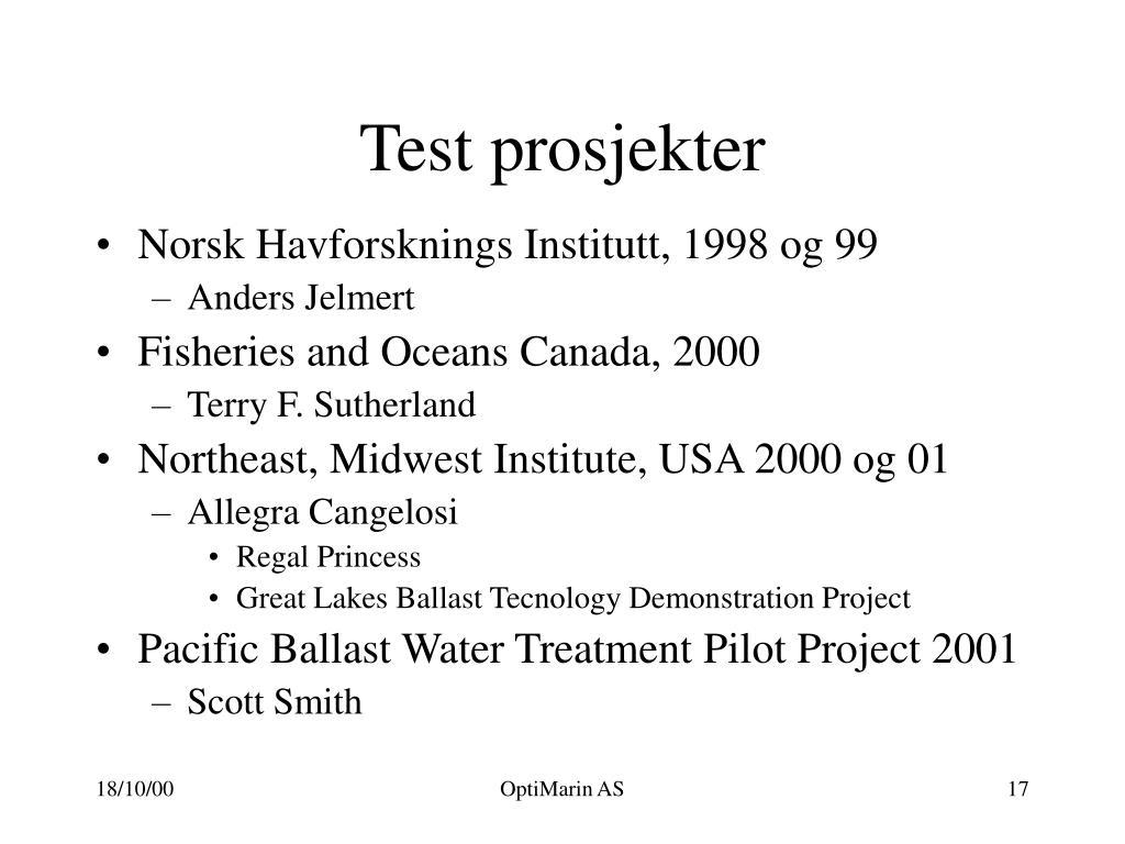 Test prosjekter