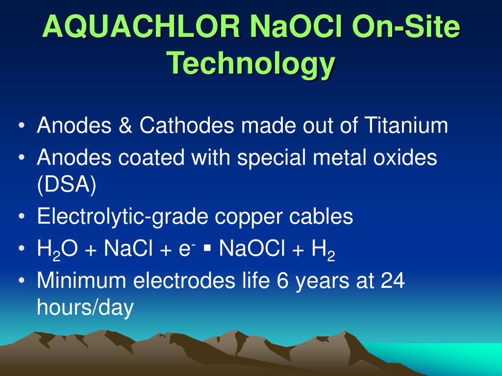AQUACHLOR NaOCl On-Site Technology