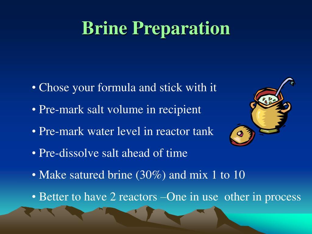Brine Preparation
