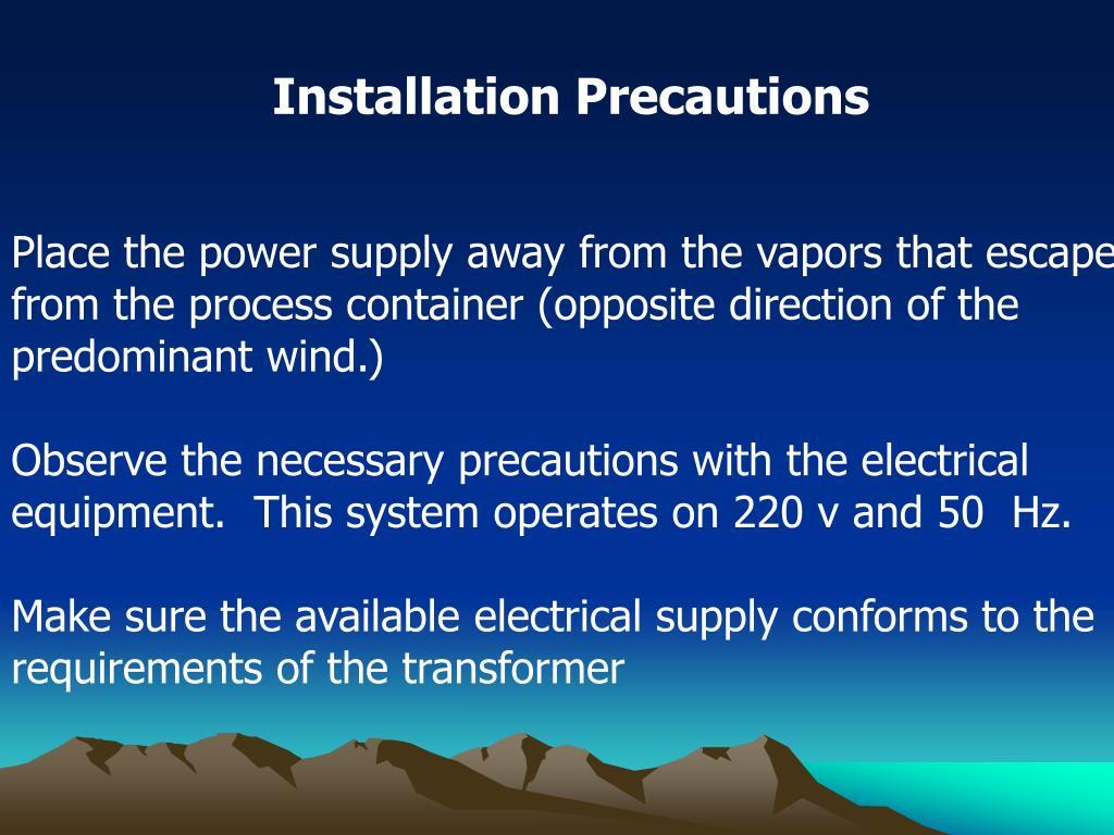 Installation Precautions