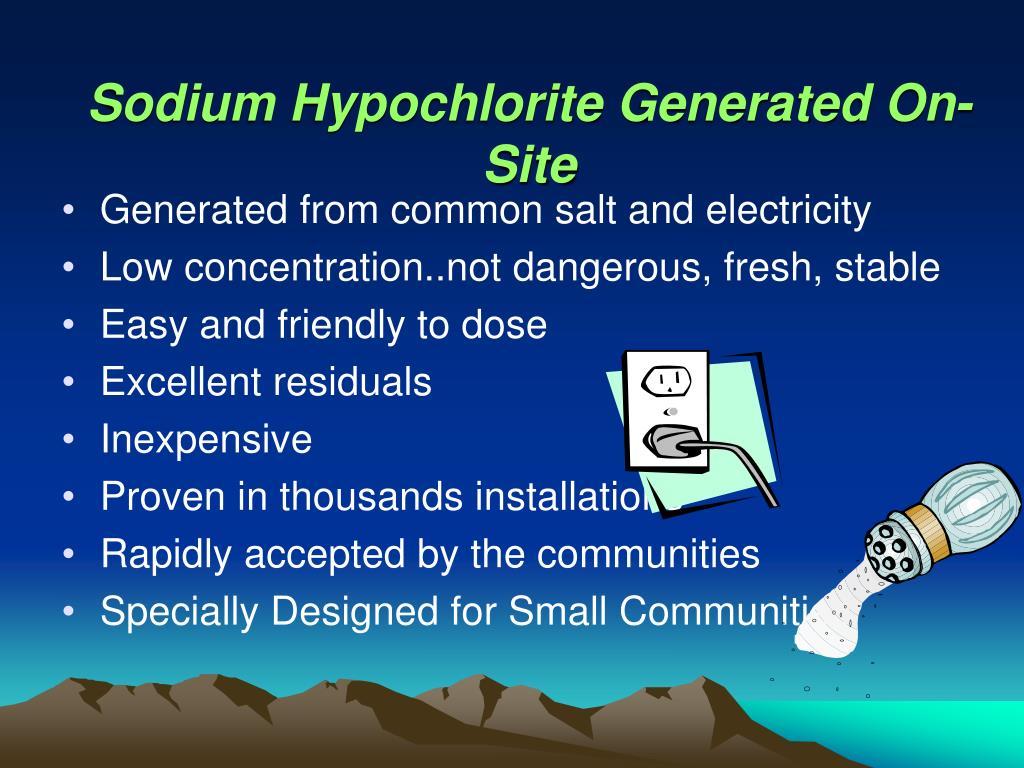 Sodium Hypochlorite Generated On-Site