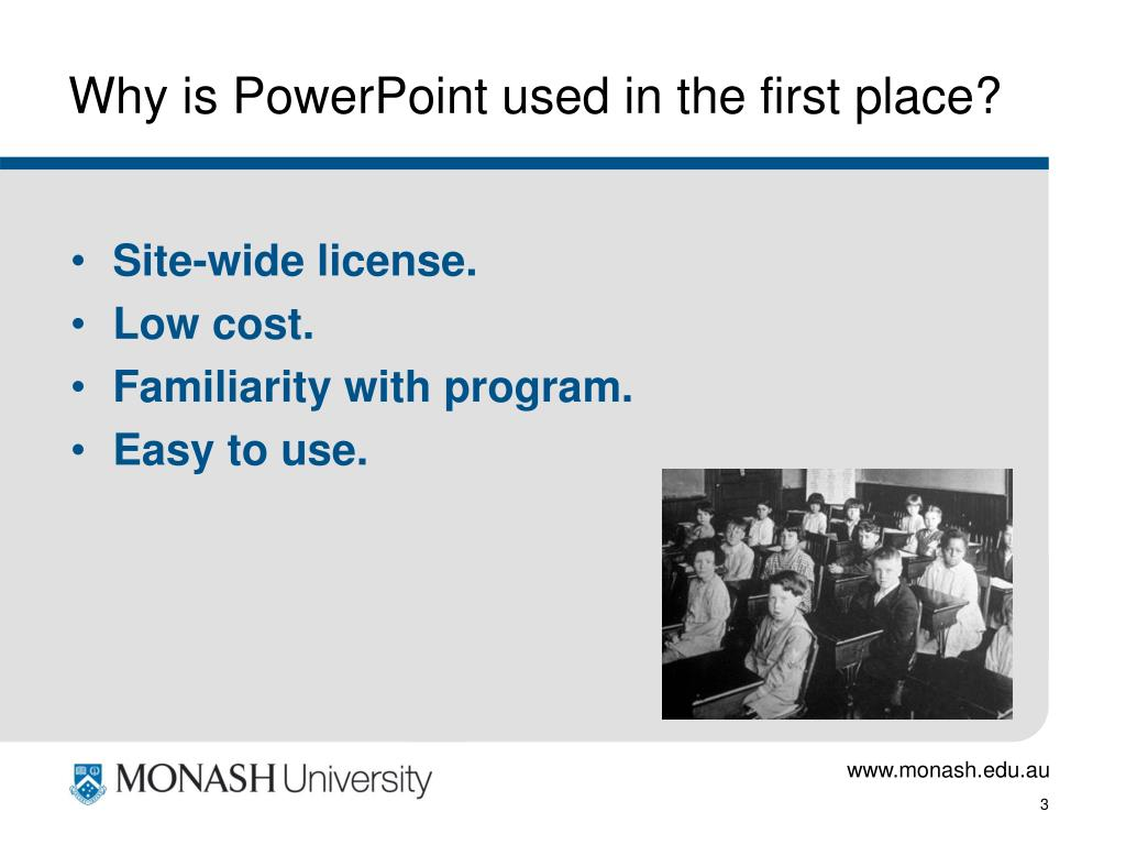 Why is PowerPoint used in the first place?