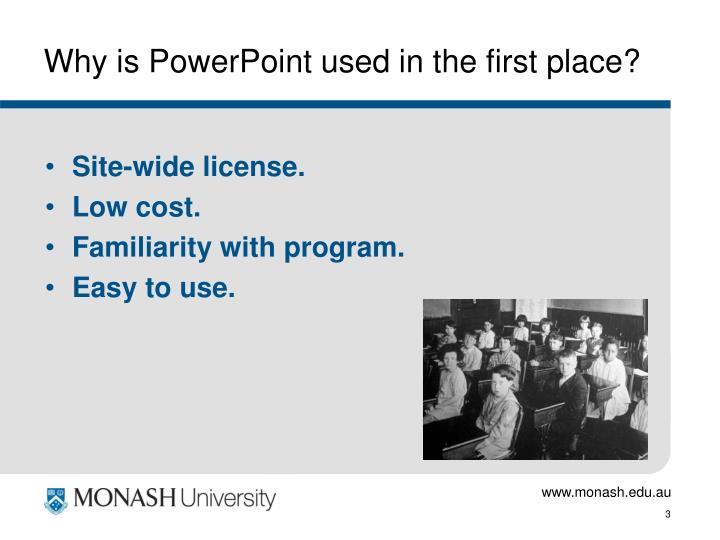 Why is powerpoint used in the first place