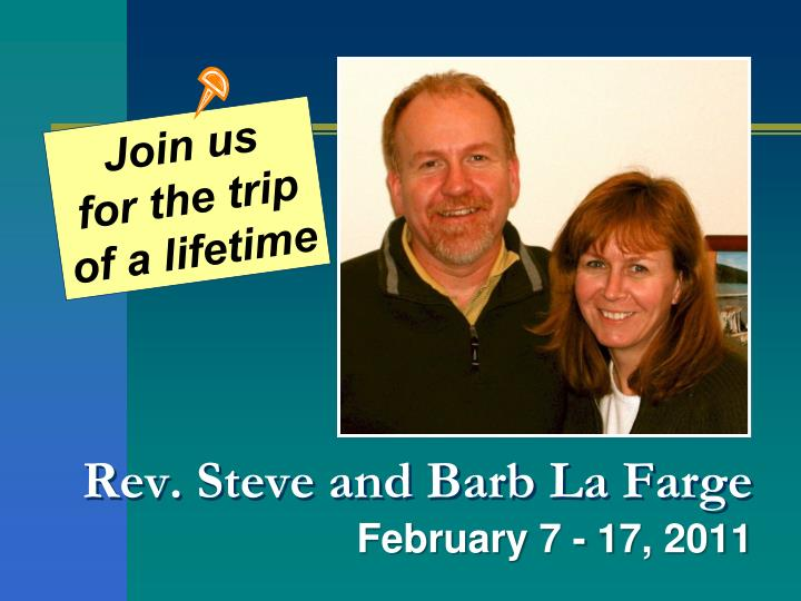 Rev steve and barb la farge