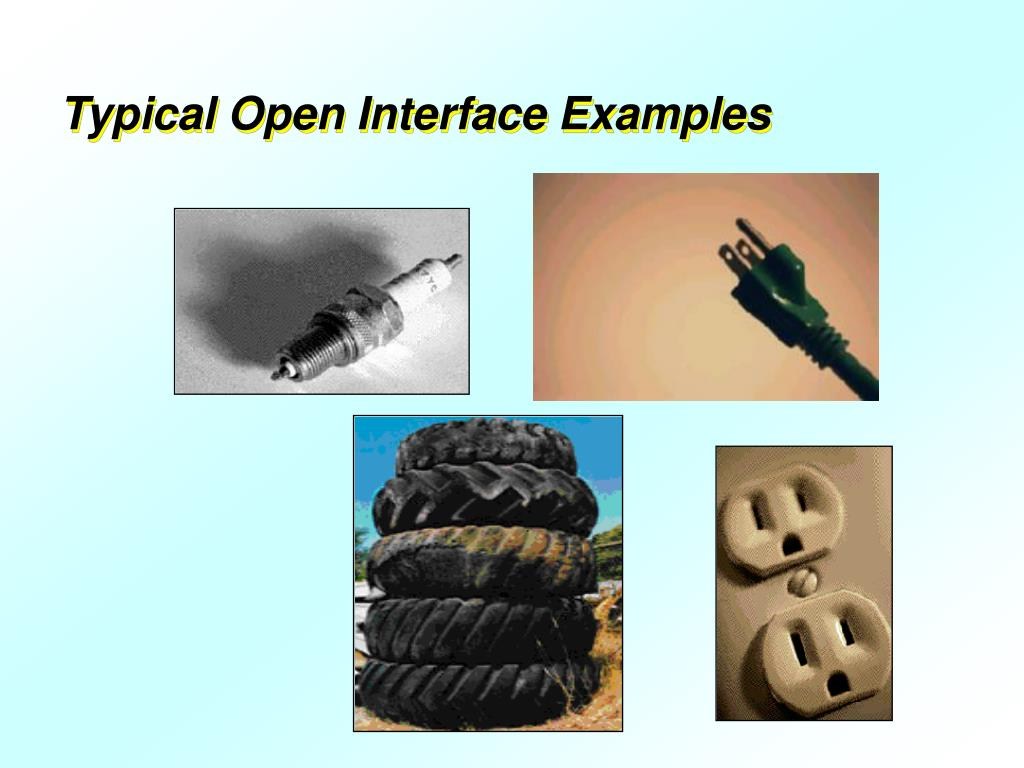 Typical Open Interface Examples