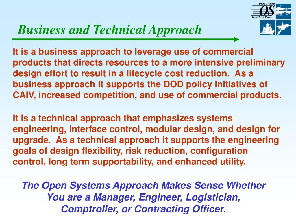 Business and Technical Approach