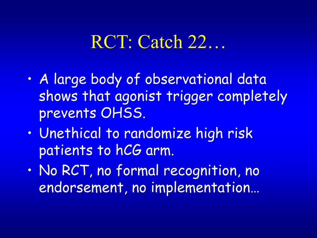 RCT: Catch 22…